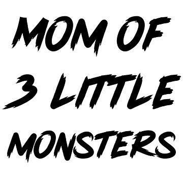 Mom of 3 little monsters by MakiMadjija