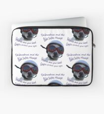 Chihuahua and the Bike Safety Message --New and Improved Tee Laptop Sleeve