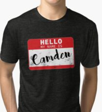 Hello My Name Is Camden Name Tag Tri-blend T-Shirt