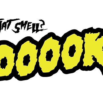 What's That Smell? Dookie! by mark5four0