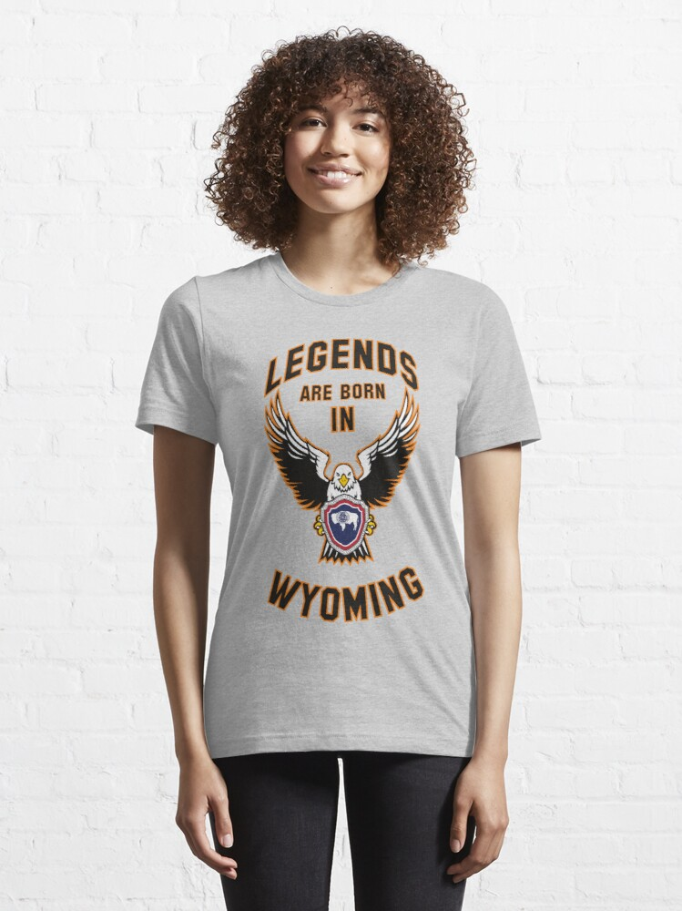 Alternate view of Legends are born in Wyoming Essential T-Shirt
