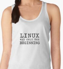 linux was only beginning Women's Tank Top