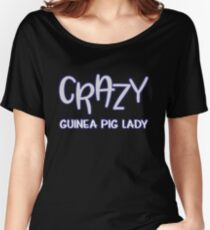 Funny Animal Guinea Pig Tshirt Design Crazy guinea pig lady Women's Relaxed Fit T-Shirt