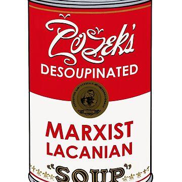 Zizek's Desoupinated Marxist Lacanian Soup by petitnicolas