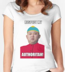 Respect My Autoritah Kim jong un t-shirt Women's Fitted Scoop T-Shirt