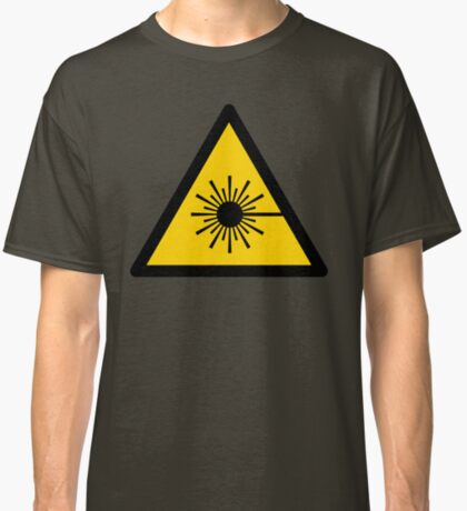Warning Laser Radiation Classic T-Shirt