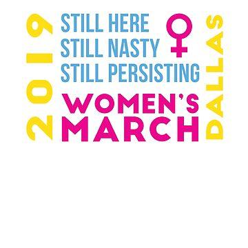 Women's March Dallas Texas January 2019 by oddduckshirts