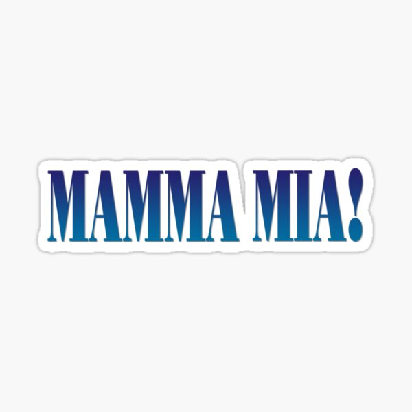 Mamma mia Sticker