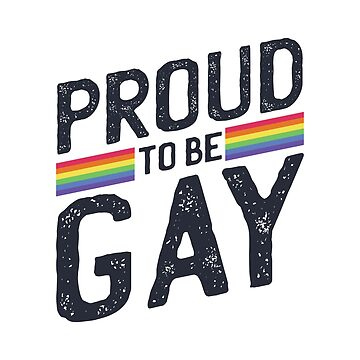 Proud To Be Gay by HausOfAyr