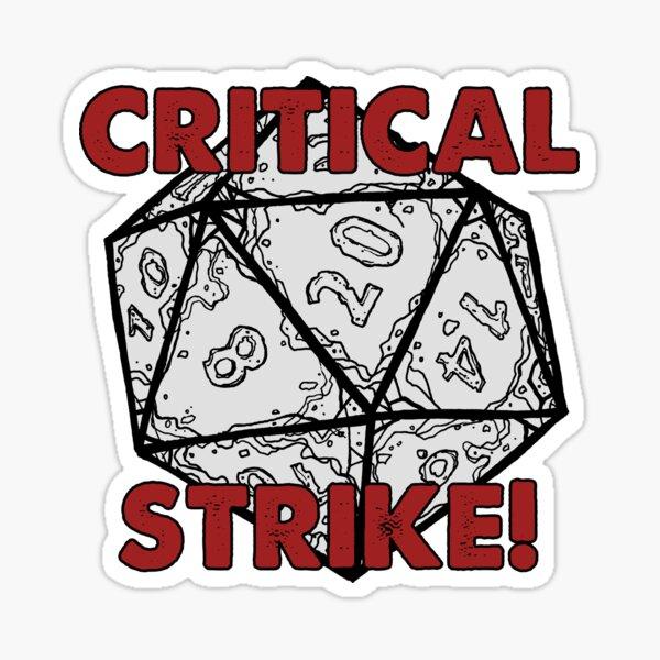 CRITICAL STRIKE! Sticker