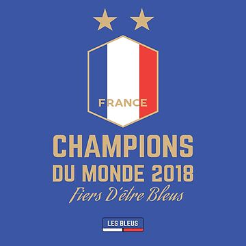 France Champion Du Monde 2018 Maillot - France World Cup Champions Wear - France Coupe Du Monde 2018 Gear  by UNIQ-Apparel