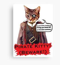 Pirate Kitty: Beware!! Canvas Print