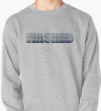 I am washed Pullover