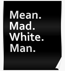 Mean Man Quotes Posters Redbubble