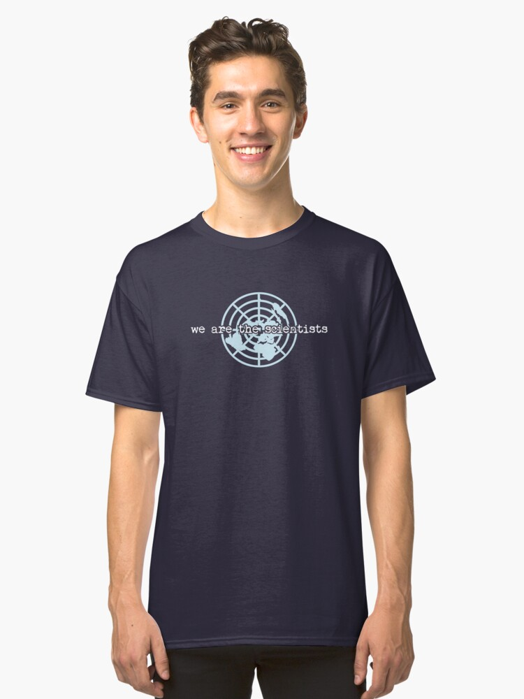We are the Scientists | Flat Earth  Classic T-Shirt Front