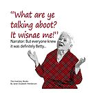 Betty Says, It Wisnae Me! by JEHenderson