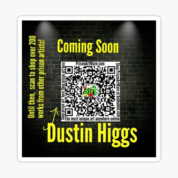 Dustin Higgs Sticker