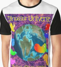 Dinosaurs Home Through the Universe, The Book of Yawns, Adventure 7 Earth Graphic T-Shirt