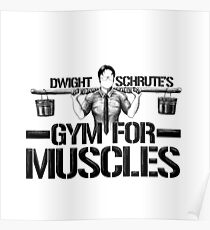 Dwight Schrute's Gym for Muscles Poster