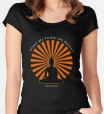 What we think, we become - Buddha Women's Fitted Scoop T-Shirt