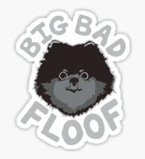 Big Bad Floof - Schwarz Sticker