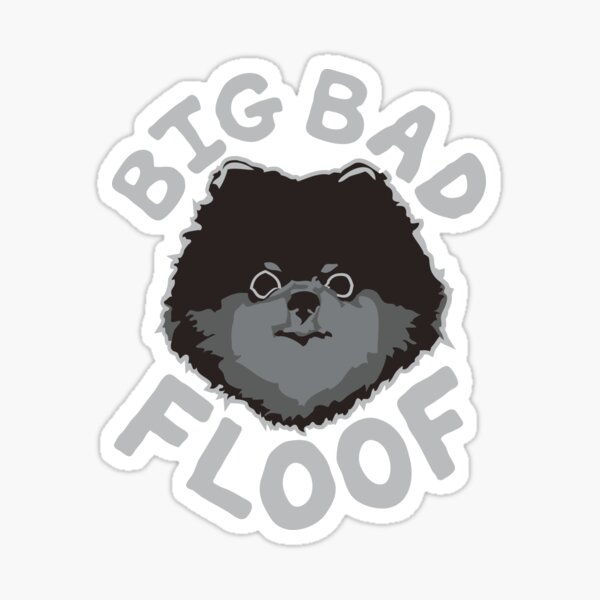 Big Bad Floof Black Sticker