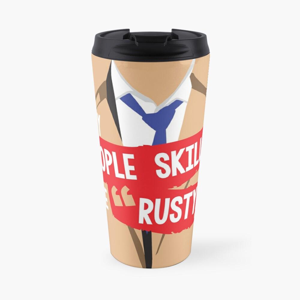 "My ""people skills"" are ""rusty"" Travel Mug"