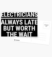 Funny Electricians Always Late Punctuality T-shirt Postcards