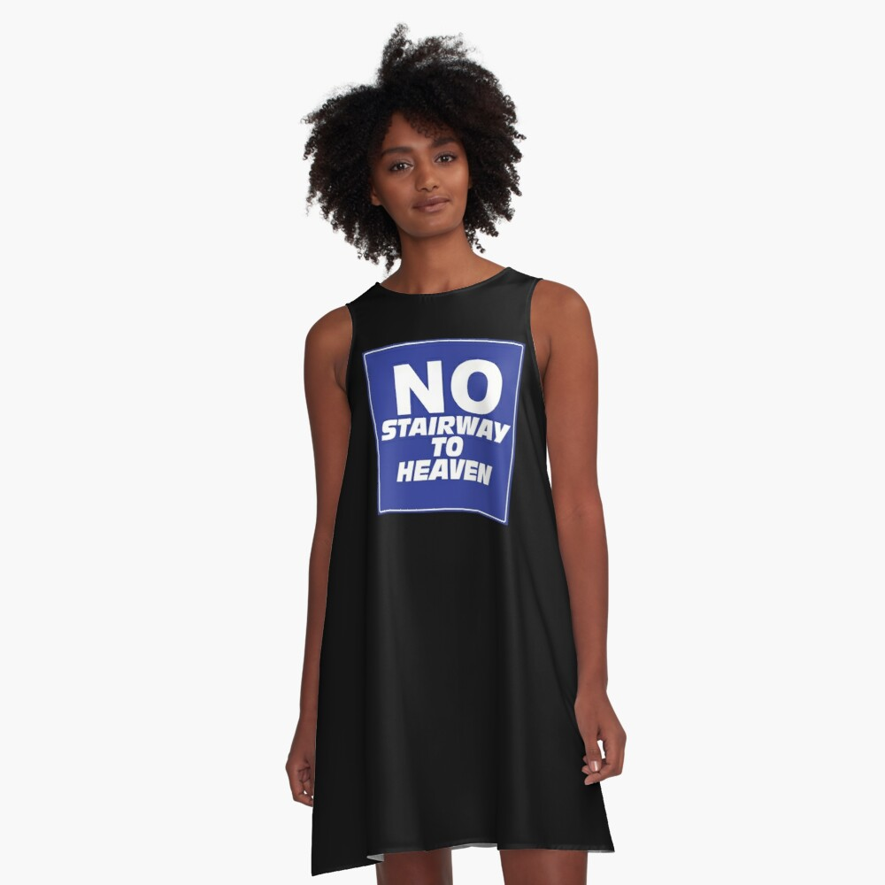 Wayne's World No Stairway to Heaven Sign A-Line Dress