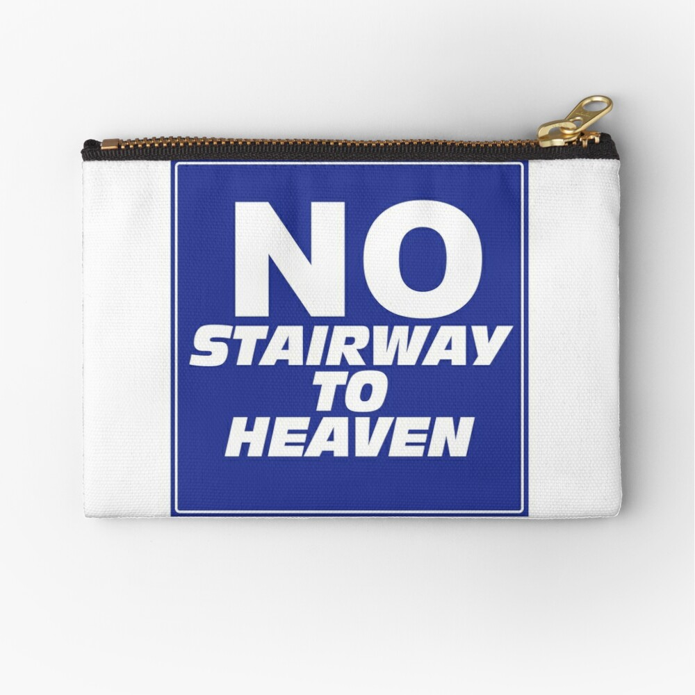 Wayne's World No Stairway to Heaven Sign Zipper Pouch