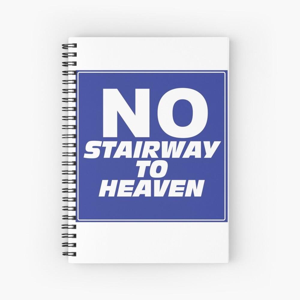 Wayne's World No Stairway to Heaven Sign Spiral Notebook
