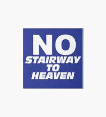 Wayne's World No Stairway to Heaven Sign Art Board