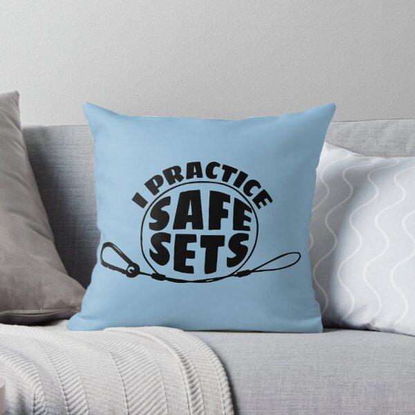 I Practice Safe Sets Throw Pillow