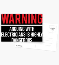 Warning Arguing Funny Sarcasm Electricians T-shirt Postcards
