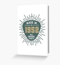 Made In 1952 All Original Parts Greeting Card