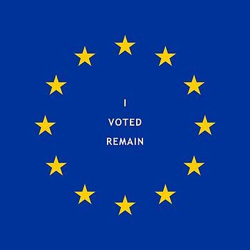 I voted remain by yanafs