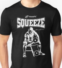 "Dave Uhlman's LIFT & ""SQUEEZE""! (signature series) Unisex T-Shirt"