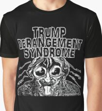 Trump Derangement Syndrome Graphic T-Shirt