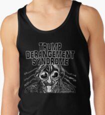 Trump Derangement Syndrome Tank Top