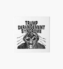 Trump Derangement Syndrome Art Board