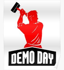 Demo Day Guy A Poster