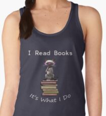 I READ, IT'S WHAT I DO, FUNNY CAT & BOOK DESIGN Women's Tank Top