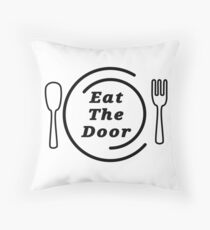 Eat The Door Throw Pillow