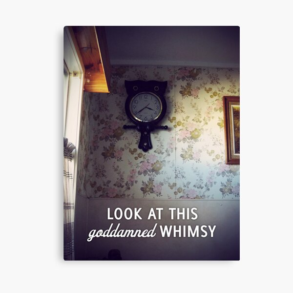 Look at this goddamned whimsy Canvas Print