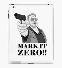 Mark it Zero! Big Lebowski iPad Case/Skin