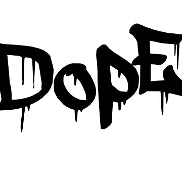 Dope2 by The-Feels