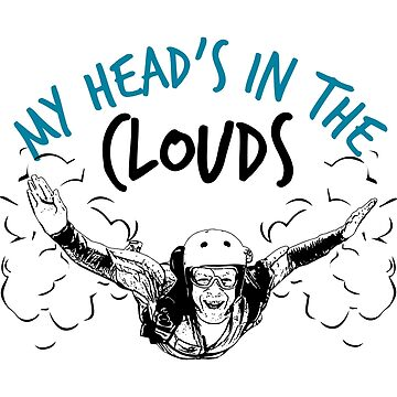 Head in the Clouds While Skydiving by jslbdesigns