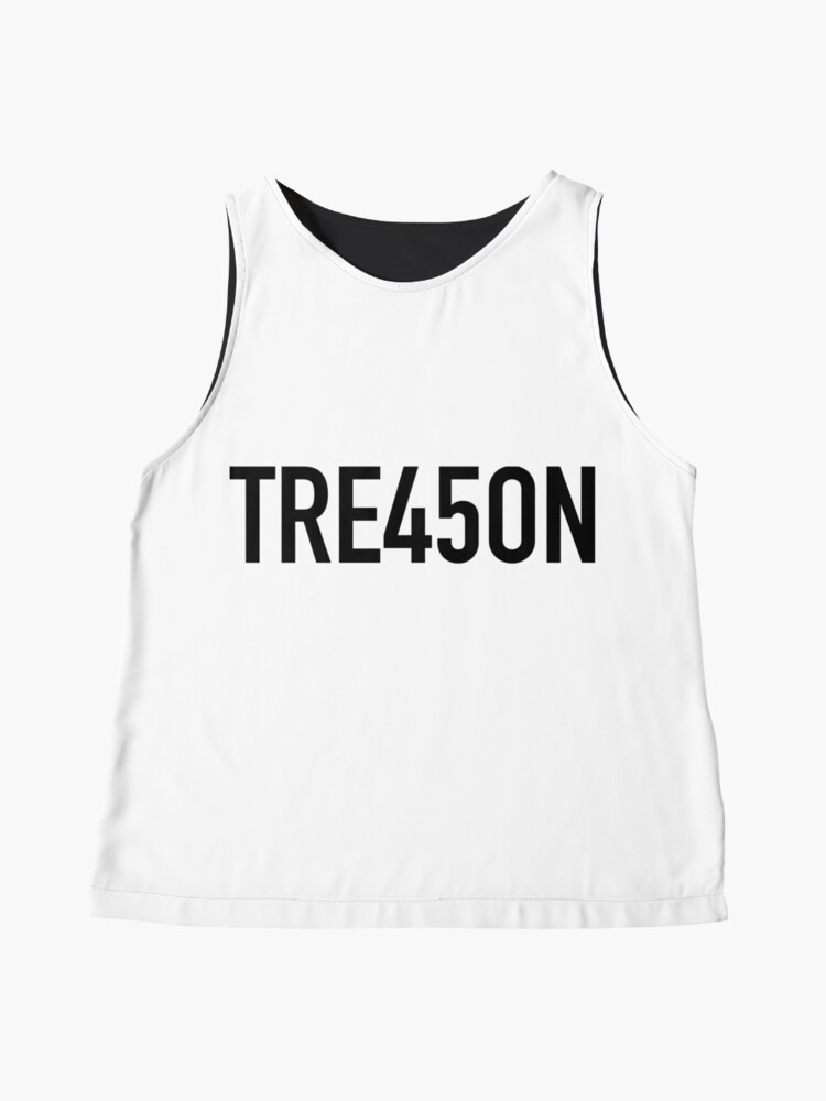 Alternate view of Trump is Guilty of Treason - TRE45ON Sleeveless Top