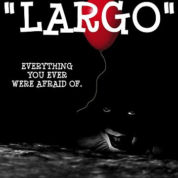 Largo by KevinMenace