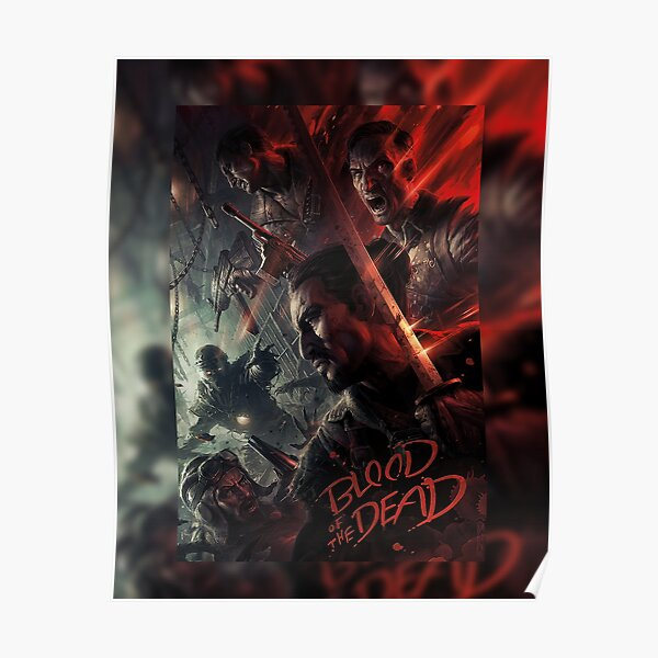 Blood of the Dead - BO4 Poster